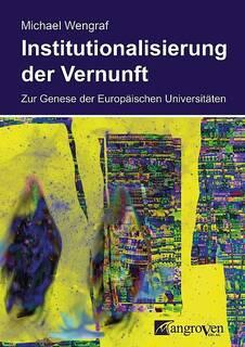 Wengraf-Institutionalisierung-der-Vernunft.jpg