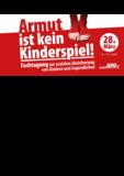 Dateivorschau: Tagungsdokumentation_Armut_ist_kein_Kinderspiel.pdf